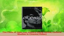 PDF Download  The Films of JeanLuc Godard Suny Series Cultural Studies in CinemaVideo PDF Online