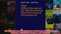 The Effectiveness of Methadone Maintenance Treatment Patients Programs Services and