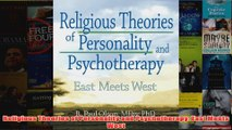 Religious Theories of Personality and Psychotherapy East Meets West