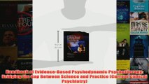 Handbook of EvidenceBased Psychodynamic Psychotherapy Bridging the Gap Between Science
