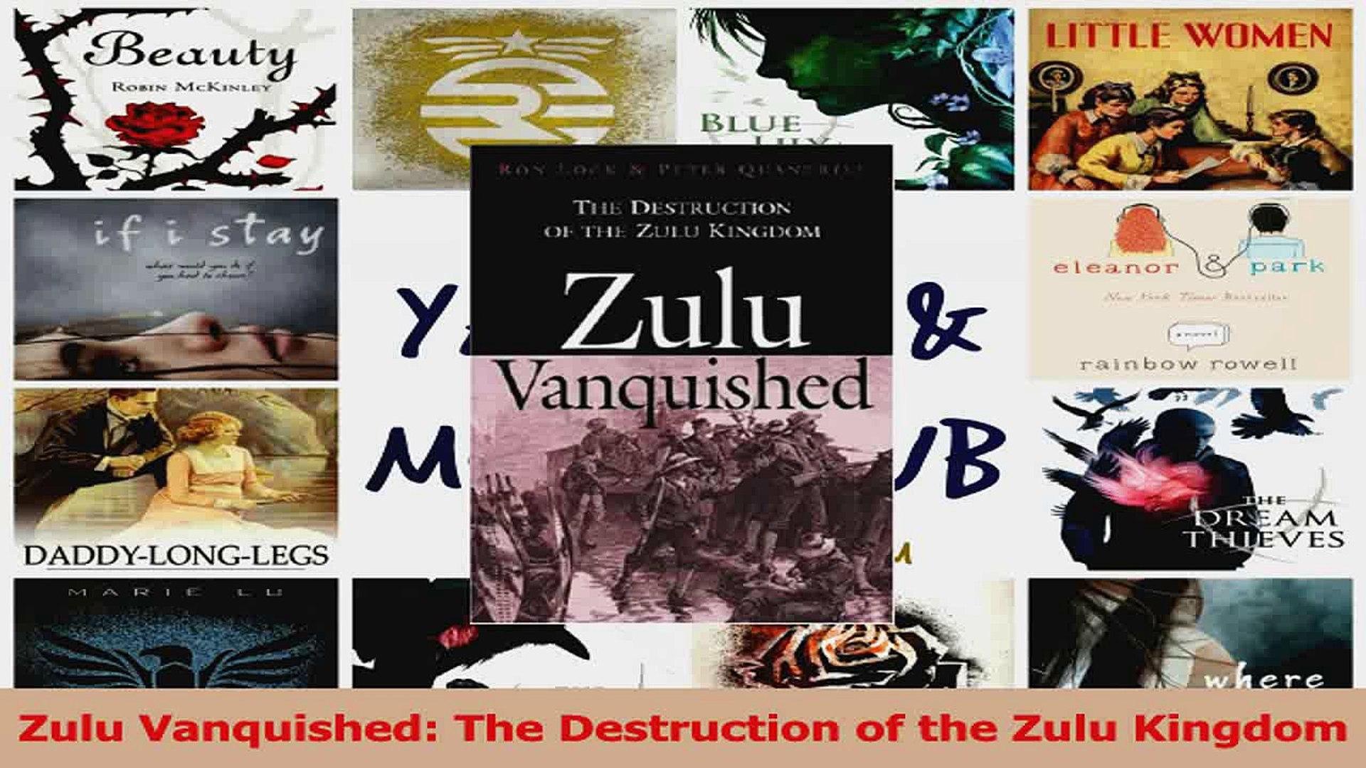 PDF Download  Zulu Vanquished The Destruction of the Zulu Kingdom Download Online
