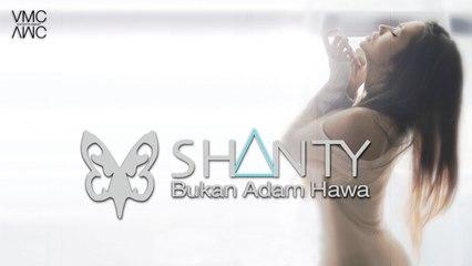 Shanty - Bukan Adam Hawa (Video Promo)