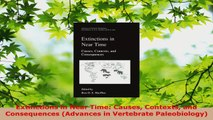 Read  Extinctions in Near Time Causes Contexts and Consequences Advances in Vertebrate Ebook Free