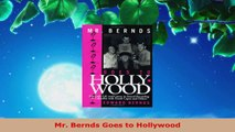 Read  Mr Bernds Goes to Hollywood EBooks Online
