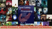 PDF Download  Food Safety in Shrimp Processing A Handbook for Shrimp Processors Importers Exporters and PDF Full Ebook