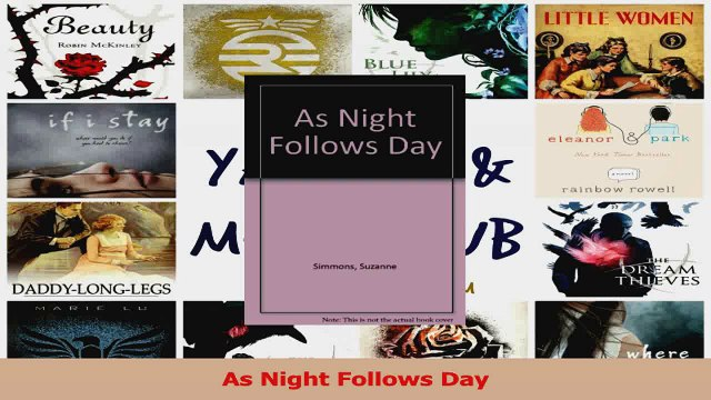 Download  As Night Follows Day PDF Free