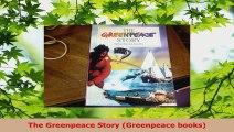 Read  The Greenpeace Story Greenpeace books Ebook Free