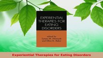 Read  Experiential Therapies for Eating Disorders PDF Online