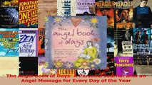 Read  The Angel Book of Days A Personal Journal with an Angel Message for Every Day of the Year Ebook Online