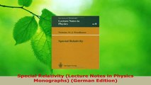 Download  Special Relativity Lecture Notes in Physics Monographs German Edition PDF Free