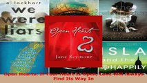 Download  Open Hearts If Your Heart Is Open Love Will Always Find Its Way In PDF Free