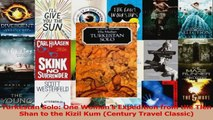 PDF Download  Turkestan Solo One Womans Expedition from the Tien Shan to the Kizil Kum Century Travel Download Full Ebook
