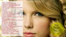 Taylor Swift Full Album 2016 - Taylor Swift's Greatest Hits 2016 Full Song P3
