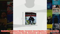 Analyzing Criminal Minds Forensic Investigative Science for the 21st Century Brain