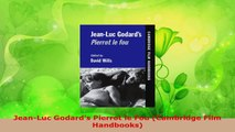 Read  JeanLuc Godards Pierrot le Fou Cambridge Film Handbooks Ebook Free