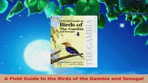 Read  A Field Guide to the Birds of the Gambia and Senegal PDF Free