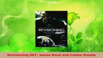 Download  Revisioning 007 James Bond and Casino Royale PDF Online