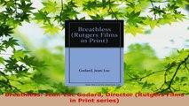 PDF Download  Breathless JeanLuc Godard Director Rutgers Films in Print series PDF Full Ebook