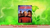 Read  QinLaw Star Trek the Next Generation No 18 Star Trek The Next Generation Ebook Free