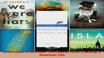 PDF Download  Landscapes of the Soul The Loss of Moral Meaning in American Life Read Online