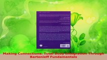 Download  Making Connections Total Body Integration Through Bartenieff Fundamentals Ebook Free