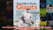 New York Giants An Informal History of a Great Baseball Club Writing Baseball