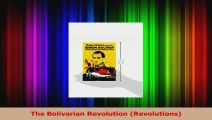 Download  The Bolivarian Revolution Revolutions Ebook Free