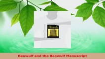 Read  Beowulf and the Beowulf Manuscript Ebook Free