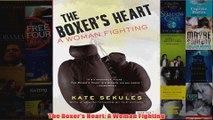 The Boxers Heart A Woman Fighting