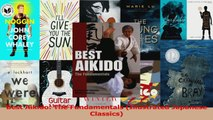 PDF Download  Best Aikido The Fundamentals Illustrated Japanese Classics Read Full Ebook