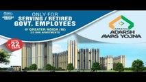 Adarsh Awas Yojna Noida Extension