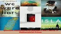 Read  Quantum Mechanics and Quantum Field Theory A Mathematical Primer Ebook Free