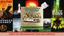 Download  Alices Abenteuer im Wunderland Illustrierte Ausgabe Alice im Wunderland German Ebook Online