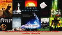 Download  Theta Healing Introducing an Extraordinary Energy Healing Modality PDF Online
