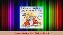 PDF Download  Farmer Dales Red Pickup Truck Read Full Ebook