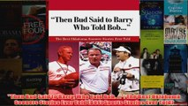 Then Bud Said to Barry Who Told Bob   The Best Oklahoma Sooners Stories Ever Told