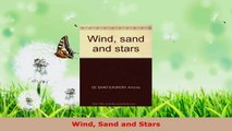Download  Wind Sand and Stars PDF Online