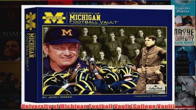 University of Michigan Football Vault College Vault