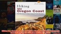 Hiking the Oregon Coast Day Hikes Along the Oregon Coast and Coastal Mountains Regional