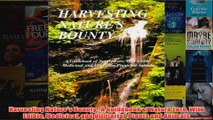 Harvesting Natures Bounty  A Guidebook of Nature Lore Wild Edible Medicinal and