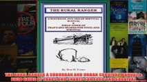 THE RURAL RANGER A SUBURBAN AND URBAN SURVIVAL MANUAL  FIELD GUIDE OF TRAPS AND SNARES