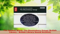 Read  The Spoken Word The Bloomsbury Group British Library  British Library Sound Archive Ebook Free