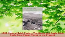 Read  1000 Years of Irish Poetry The Gaelic and Anglo Irish Poets from Pagan Times to the PDF Online