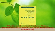 Read  Diffusion and Ecological Problems Modern Perspectives Interdisciplinary Applied Ebook Free