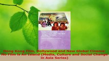 PDF Download  Hong Kong Film Hollywood and New Global Cinema No Film is An Island Media Culture and Download Full Ebook