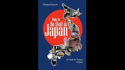 How to Do Stuff in Japan (The Book!!!)