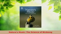 Download  Natures Music The Science of Birdsong Ebook Free