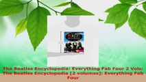 Download  The Beatles Encyclopedia Everything Fab Four 2 Vols The Beatles Encyclopedia 2 PDF Online