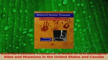 Read  Americas Ancient Treasures A Guide to Archaeological Sites and Museums in the United Ebook Free