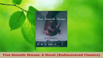 Read  Five Smooth Stones A Novel Rediscovered Classics EBooks Online